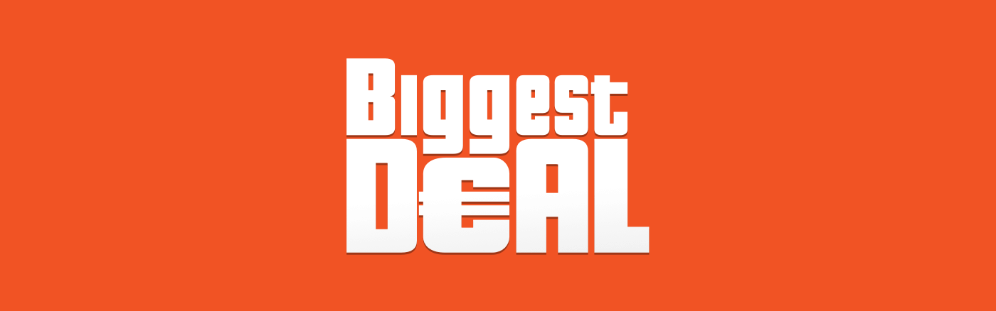 Biggest Deal